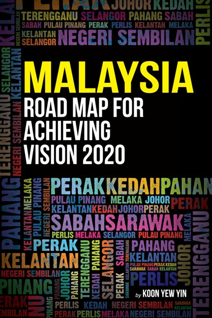malaysia vision 2020 Malaysia is one of the earliest countries in the world due to dr mahathir who conceived of vision 2020 and encouraged all malaysians to.