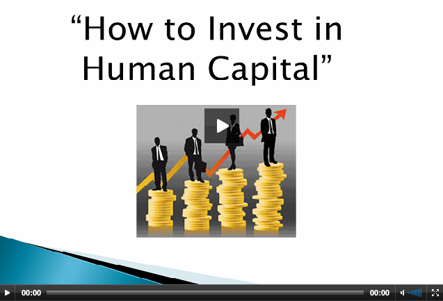 importance of investing in human capital The first few years of a child's life are particularly important  reflects the  investments in human capital made by the parents and children.