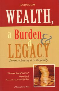 Wealth, a burden & a legacy