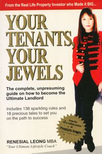 Your Tenants, Your Jewels