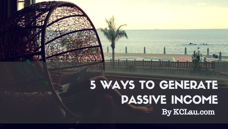 Five Ways to Generate Passive Income
