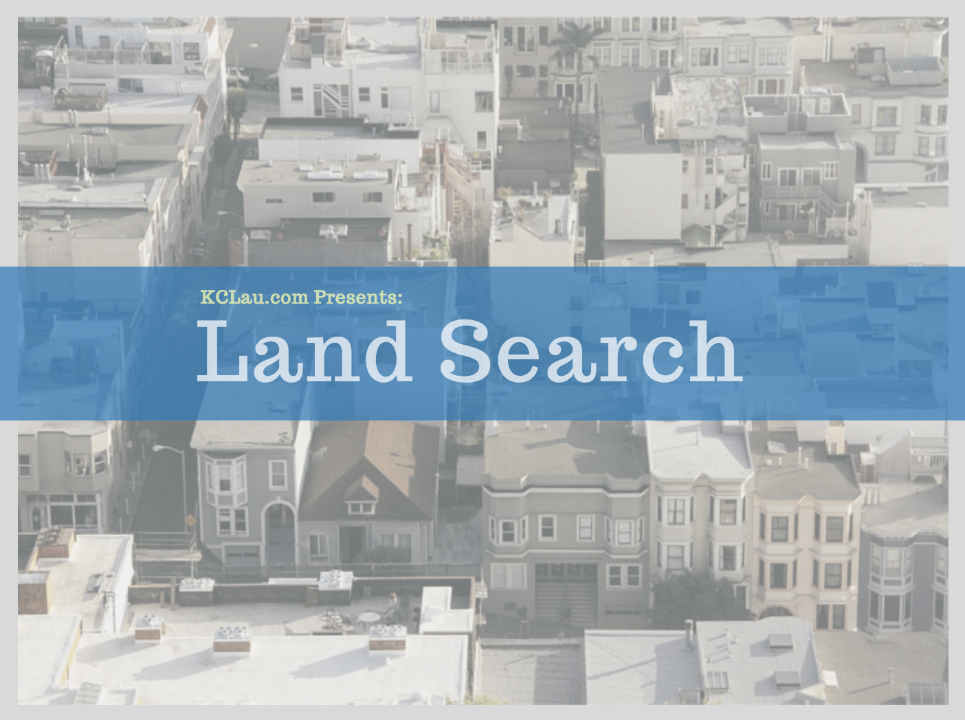 Land Search: What, Why and How?