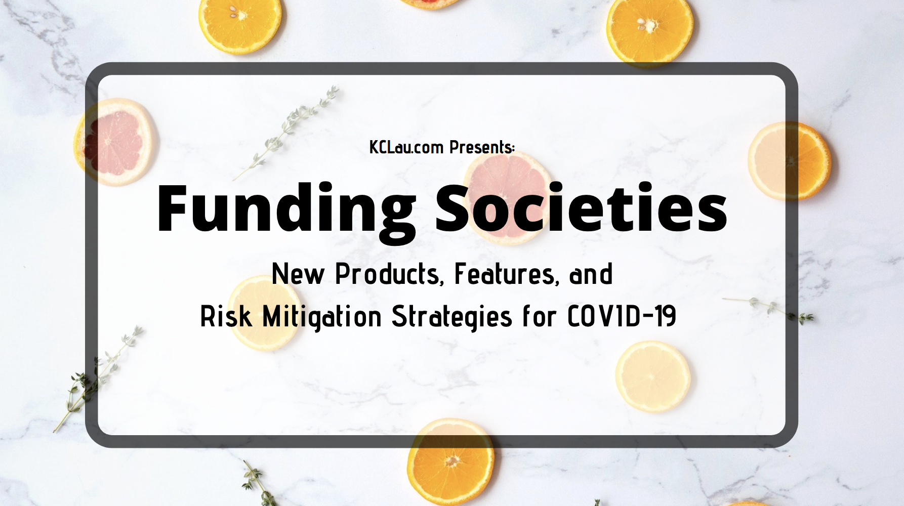 Funding Societies' New Products, Features and Risk Mitigation for COVID-19
