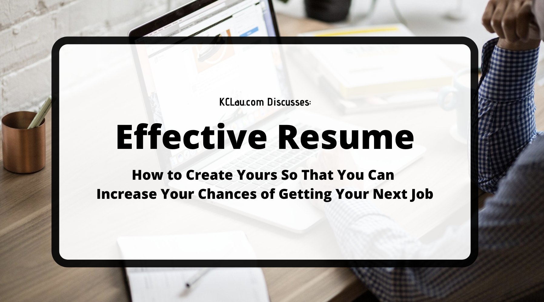 Effective Resumes to Job Hunt Successfully in Post COVID-19 Era