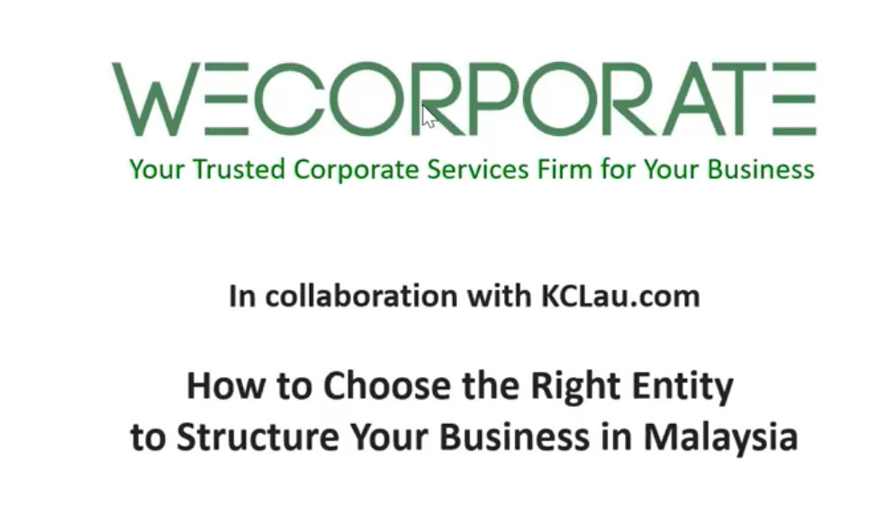 How to Choose the Right Entity to Structure Your Business in Malaysia?