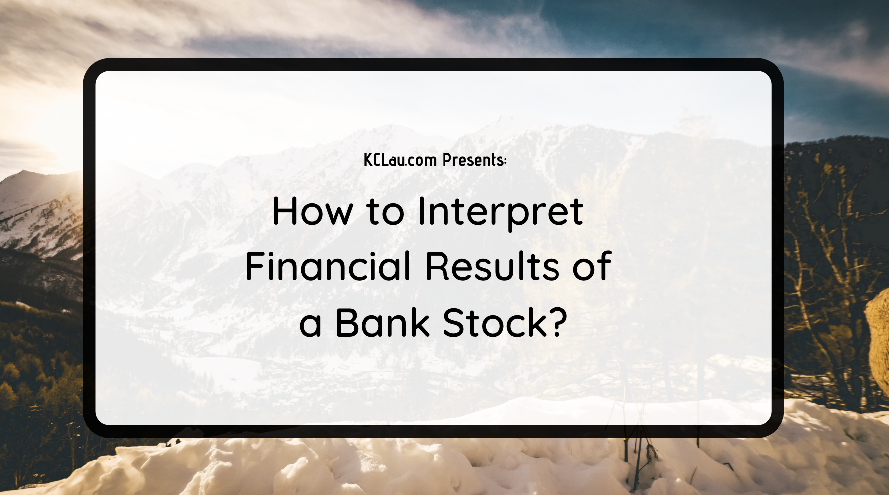 How to Interpret the Financial Results of a Bank Stock?