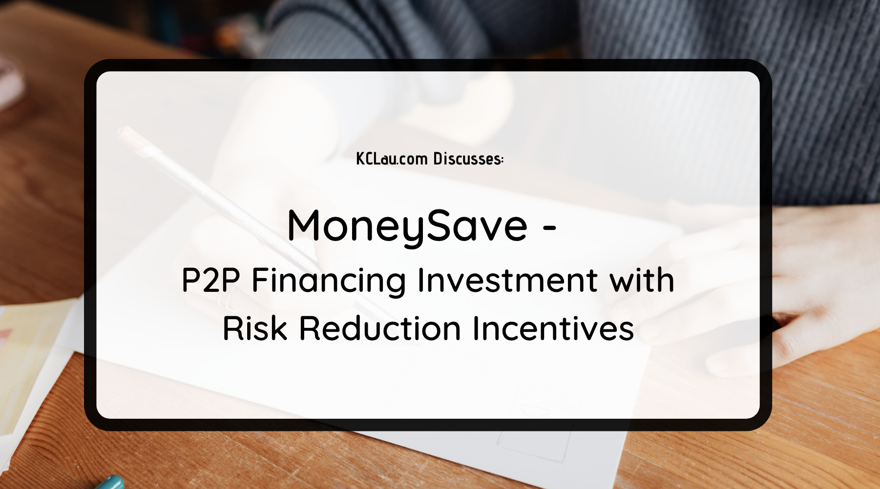 MoneySave: P2P Financing Investment with Risk Reduction Incentives
