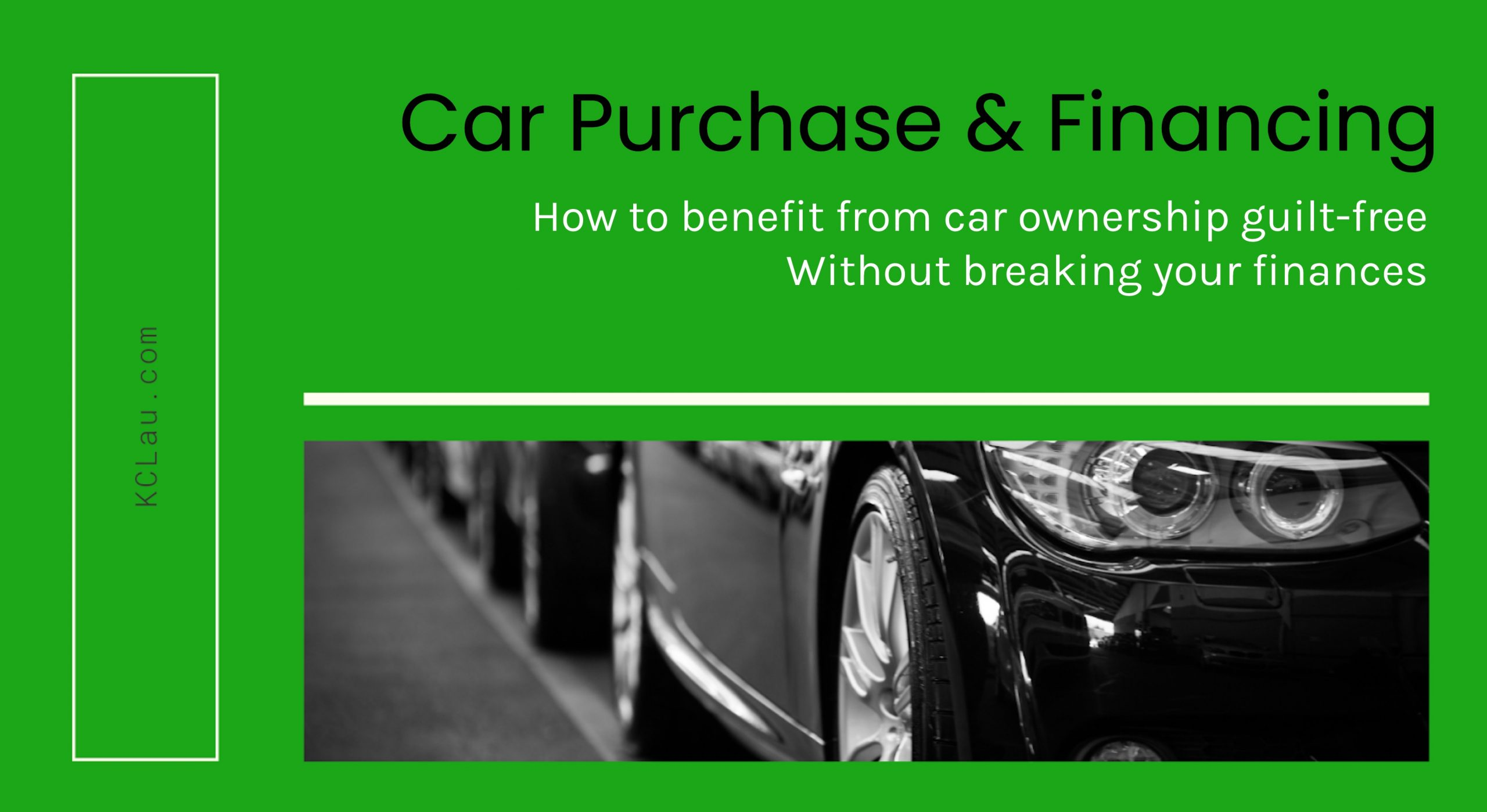 How to Benefit from Car Ownership Guilt-Free Without Breaking Your Finances