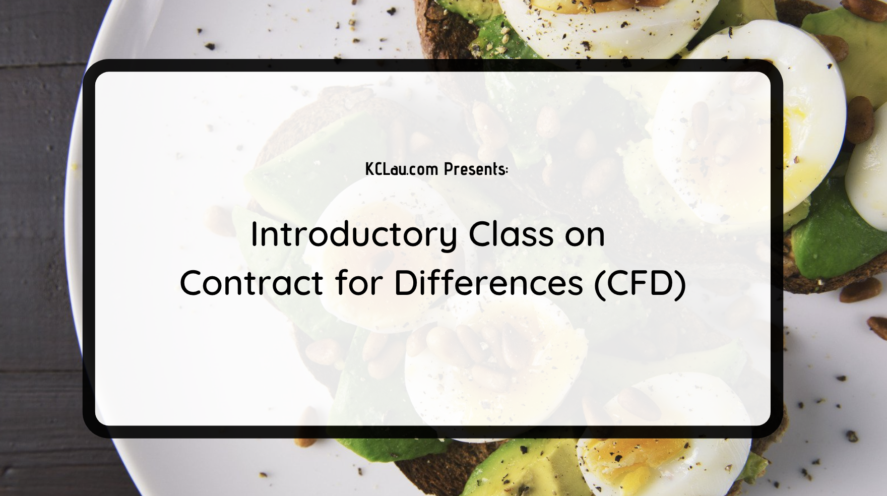 Introductory Class on Contract for Differences (CFD)