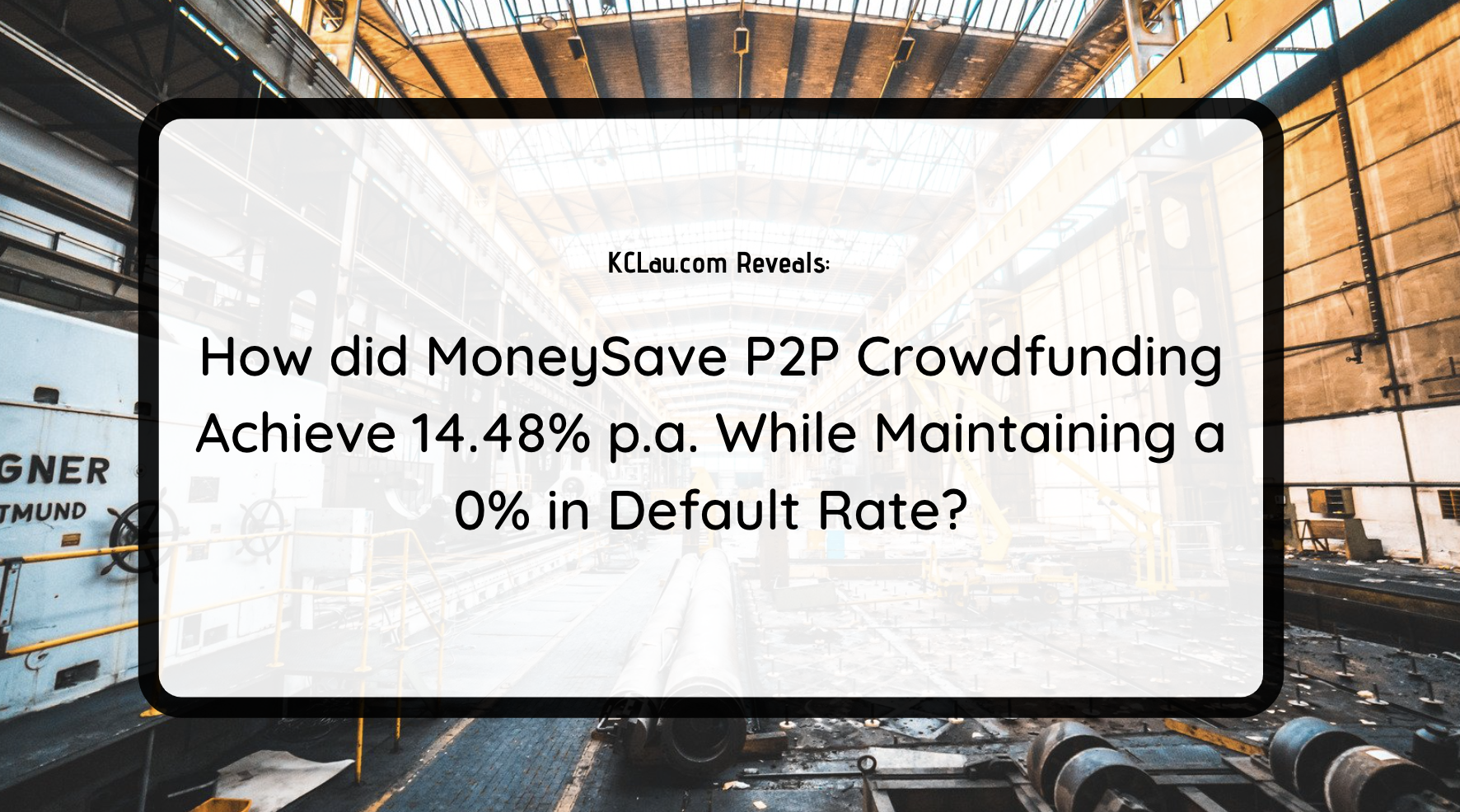 How did MoneySave P2P Crowdfunding Achieve 14.48% p.a. While Maintaining a 0% in Default Rate?