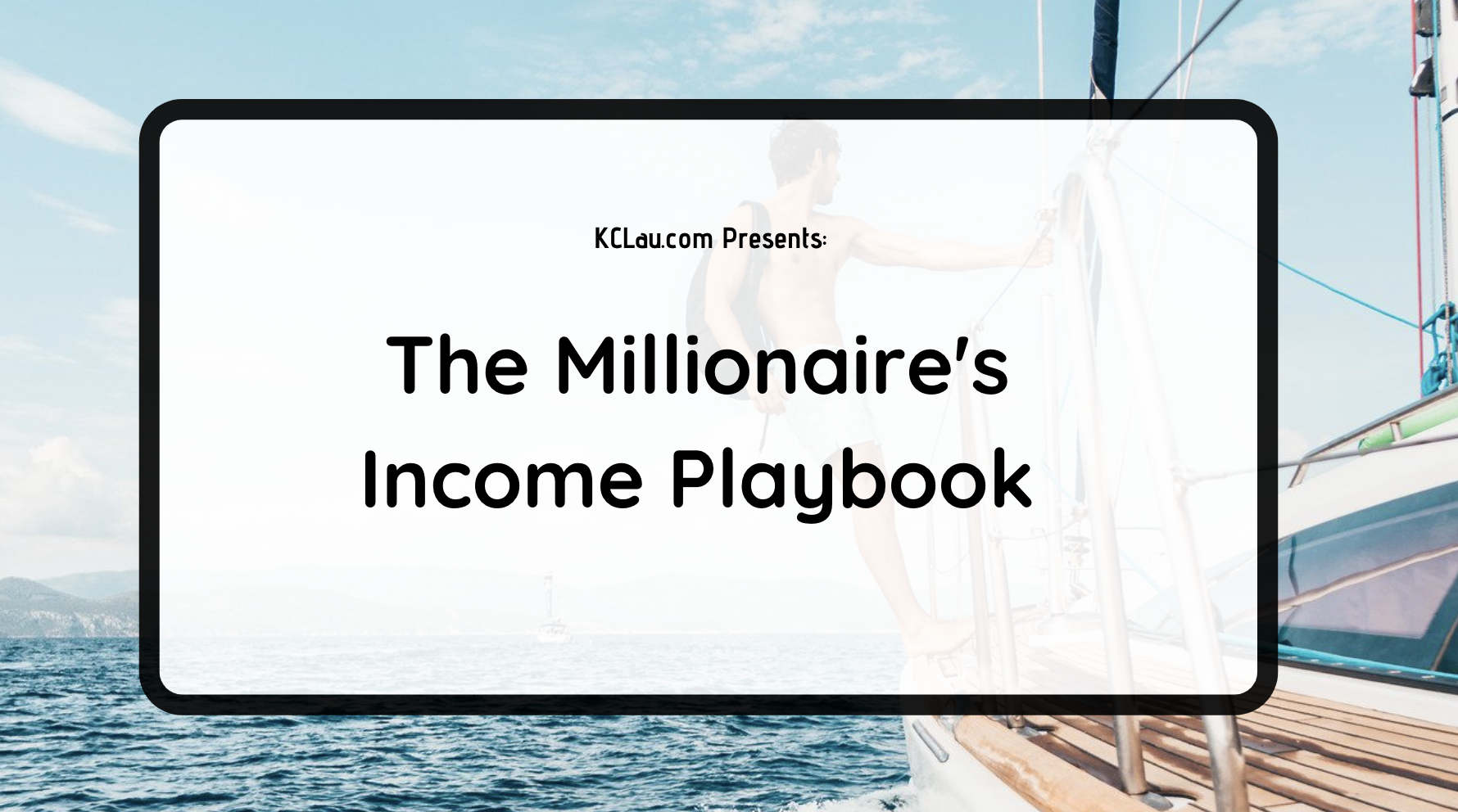 The Millionaire's Income Playbook