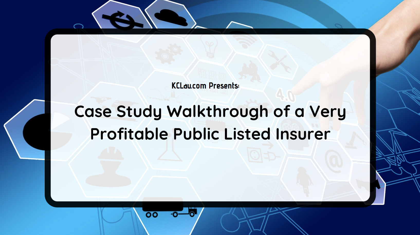 Case Study Walkthrough of a Very Profitable Public Listed Insurer [Ping An]