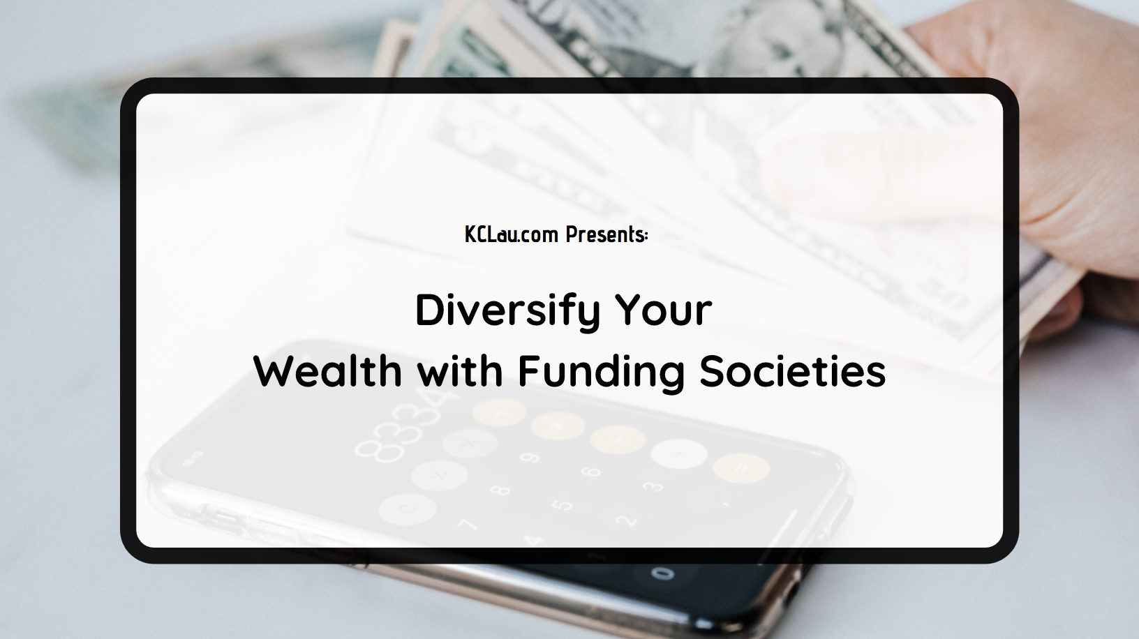 Diversify Your Wealth with Funding Societies