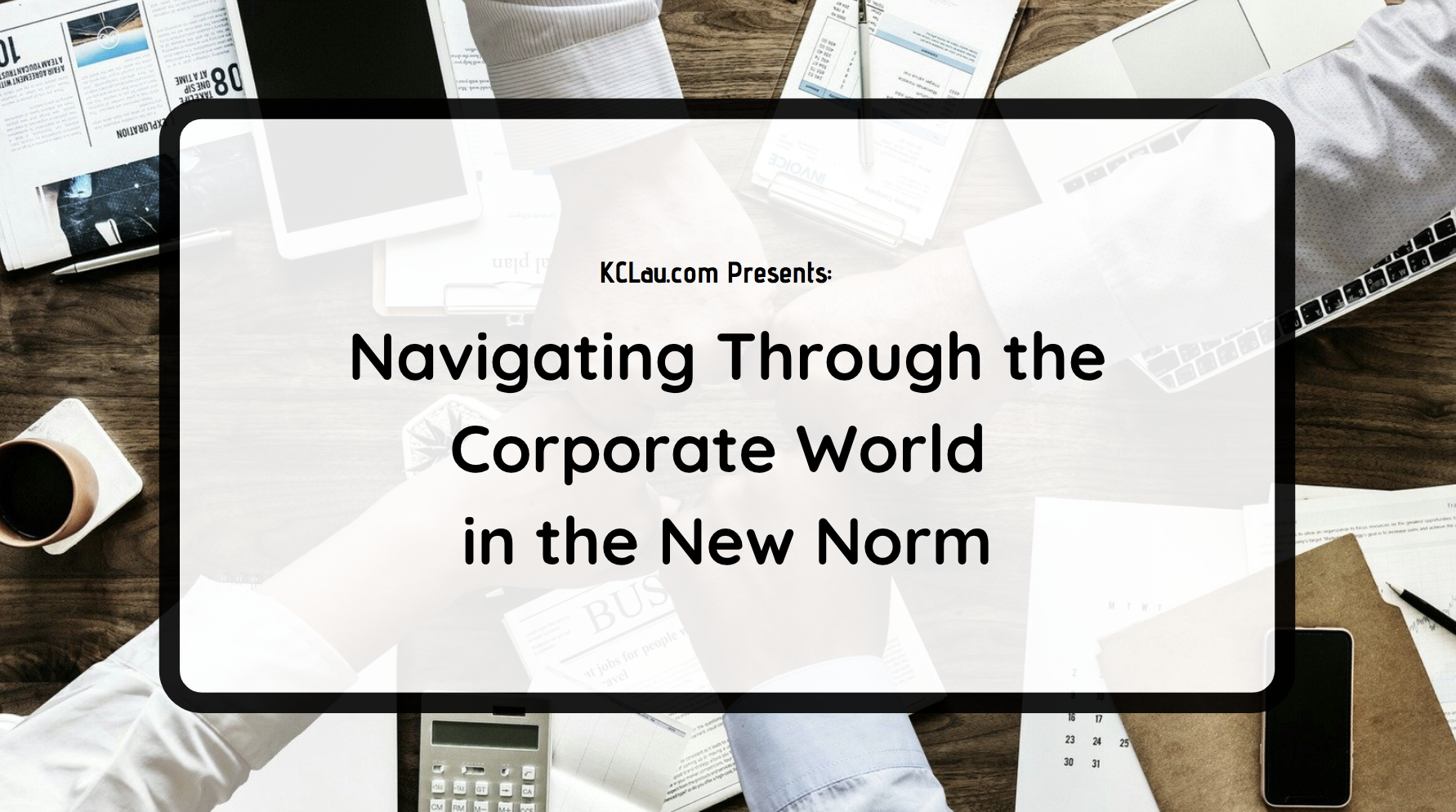 Navigating Through the Corporate World in the New Norm