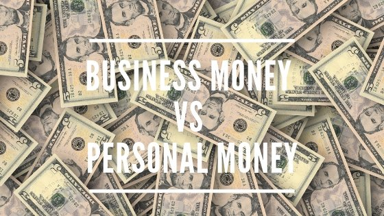 Your Business Money VS. Your Personal Money