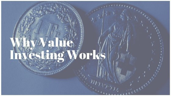 Why Value Investing Works