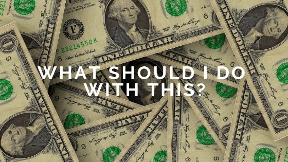 2017….What Should You Do With Your Money?