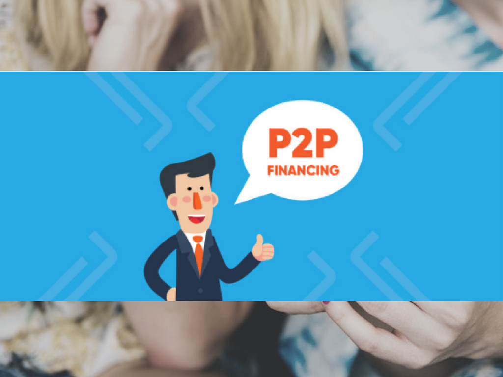 Investing in P2P Financing: What Is It and How Do You Make the Most of It?