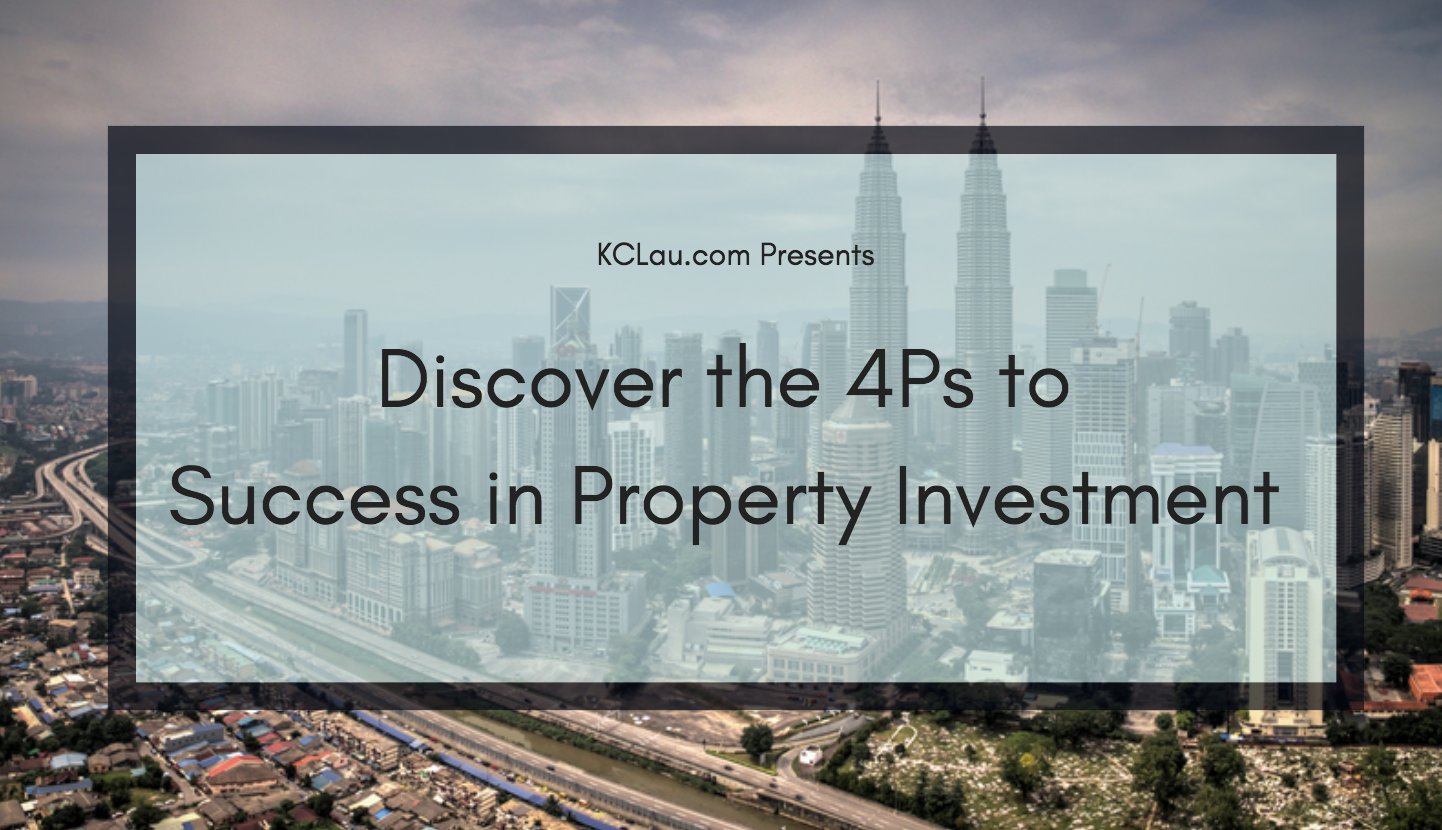 Discover the 4Ps which Drive the Greater KL's Property Market in 2019 & Beyond
