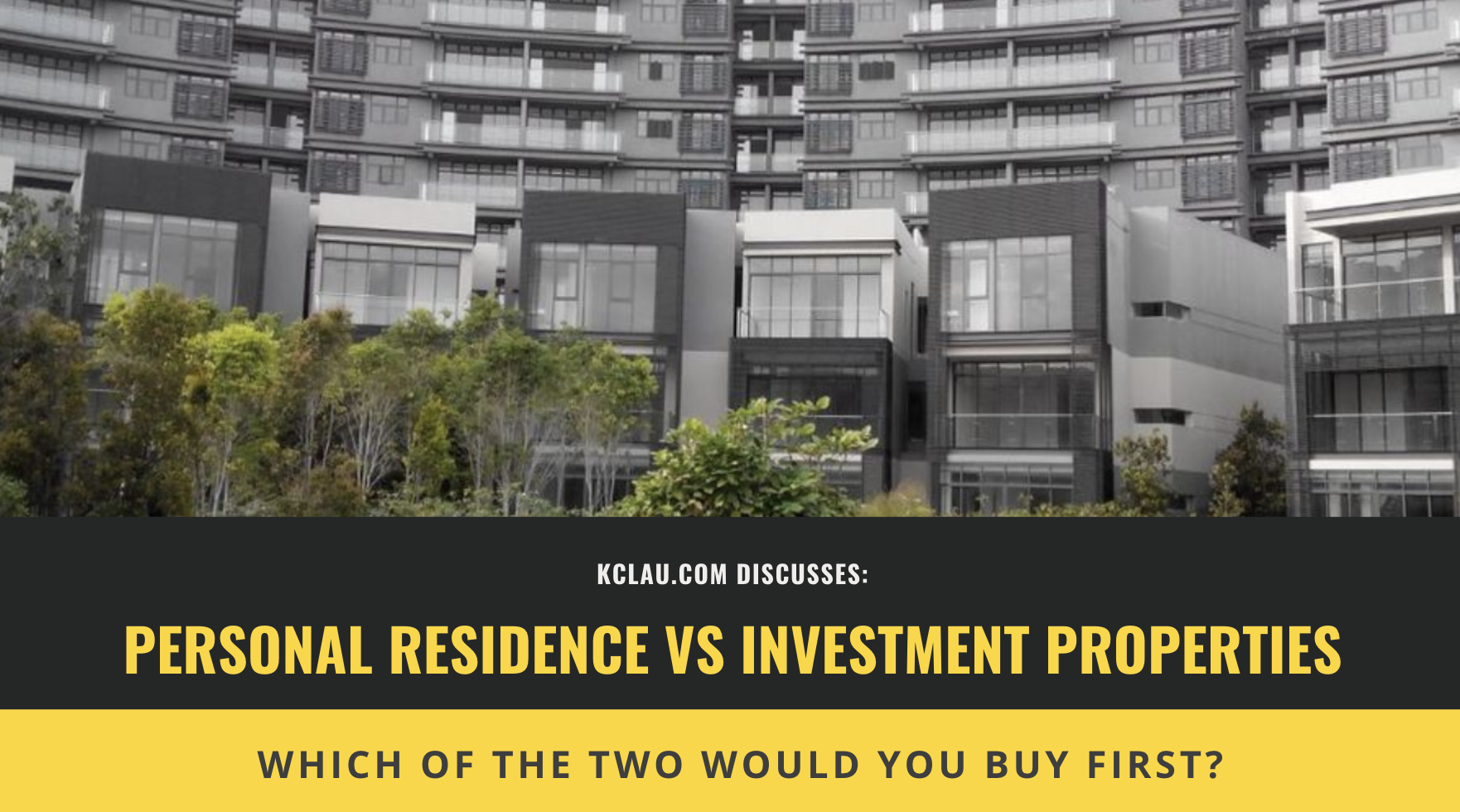 Should I Buy a  Personal Residence or an Investment Property?