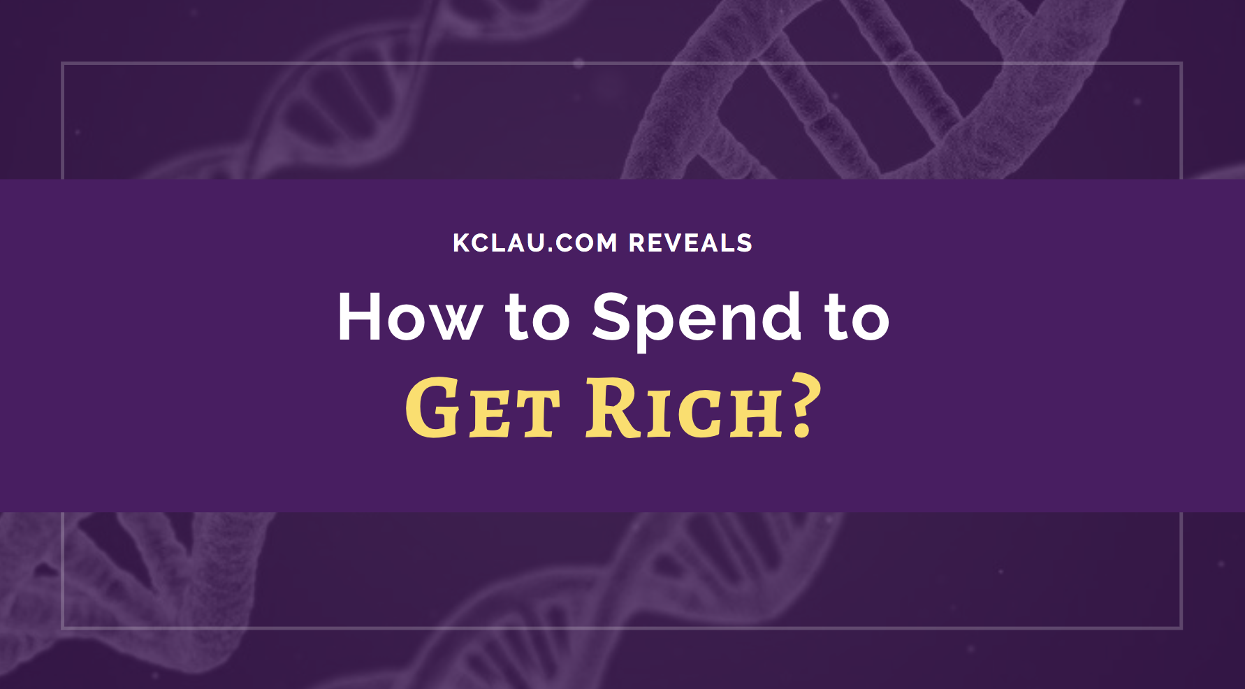 How to Spend Money to Become Richer?