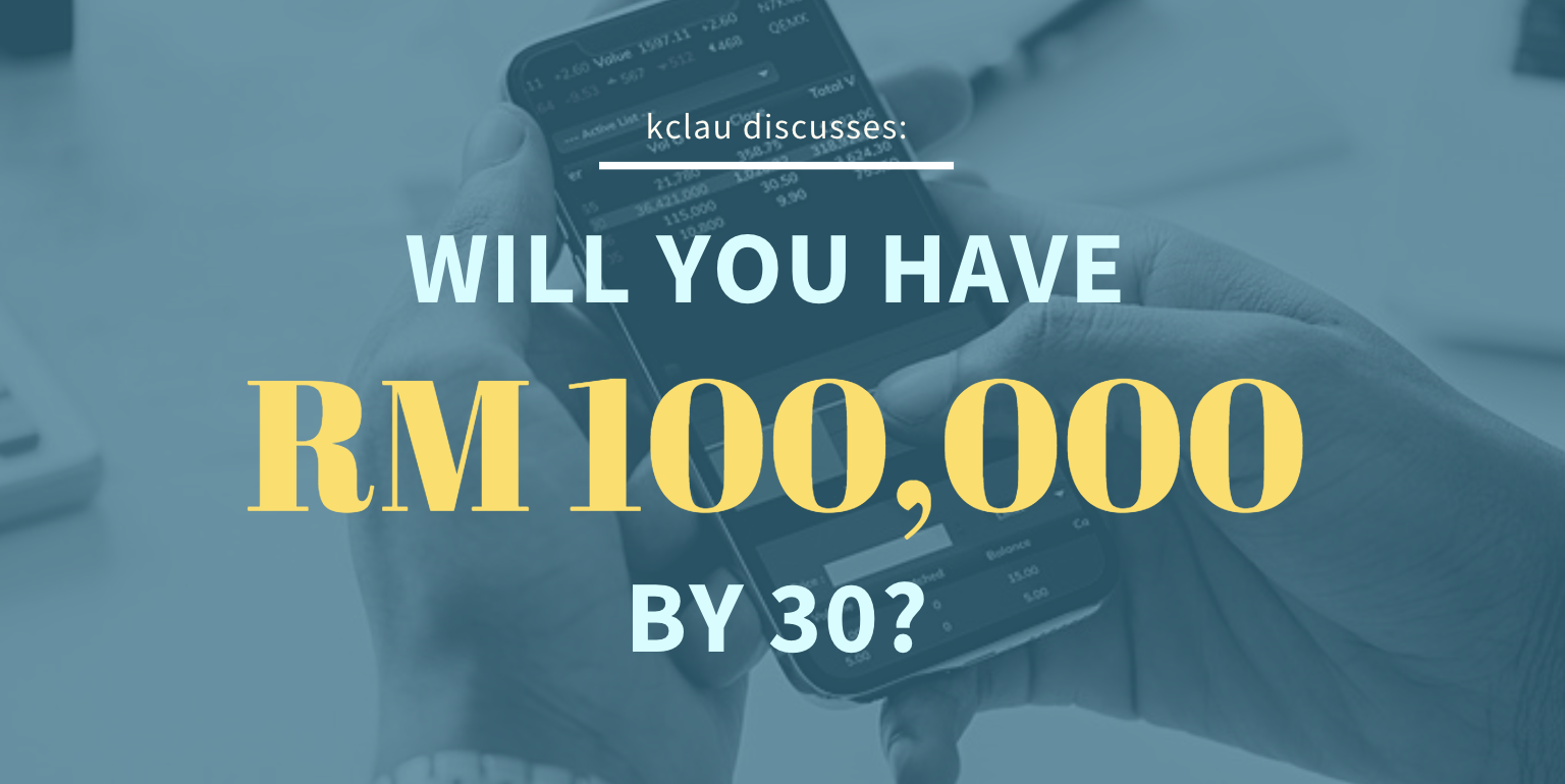Will You Have RM 100,000 by 30?