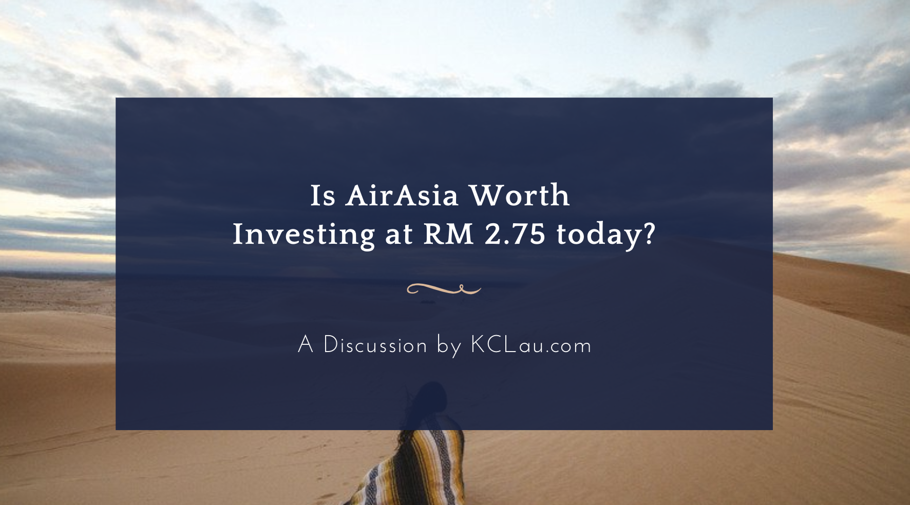 Is Airasia Worth Investing at RM 2.75 today?