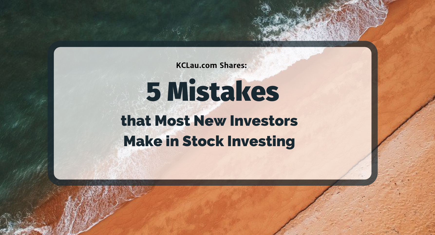 5 Mistakes that Most New Investors Make in Stock Investing