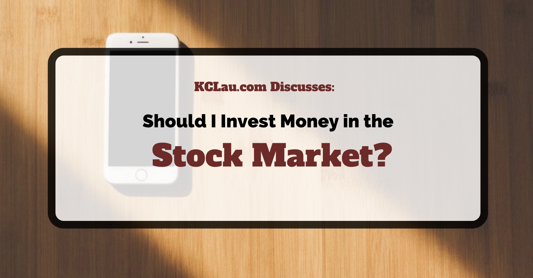 Should I Be Investing My Money In The Stock Market?