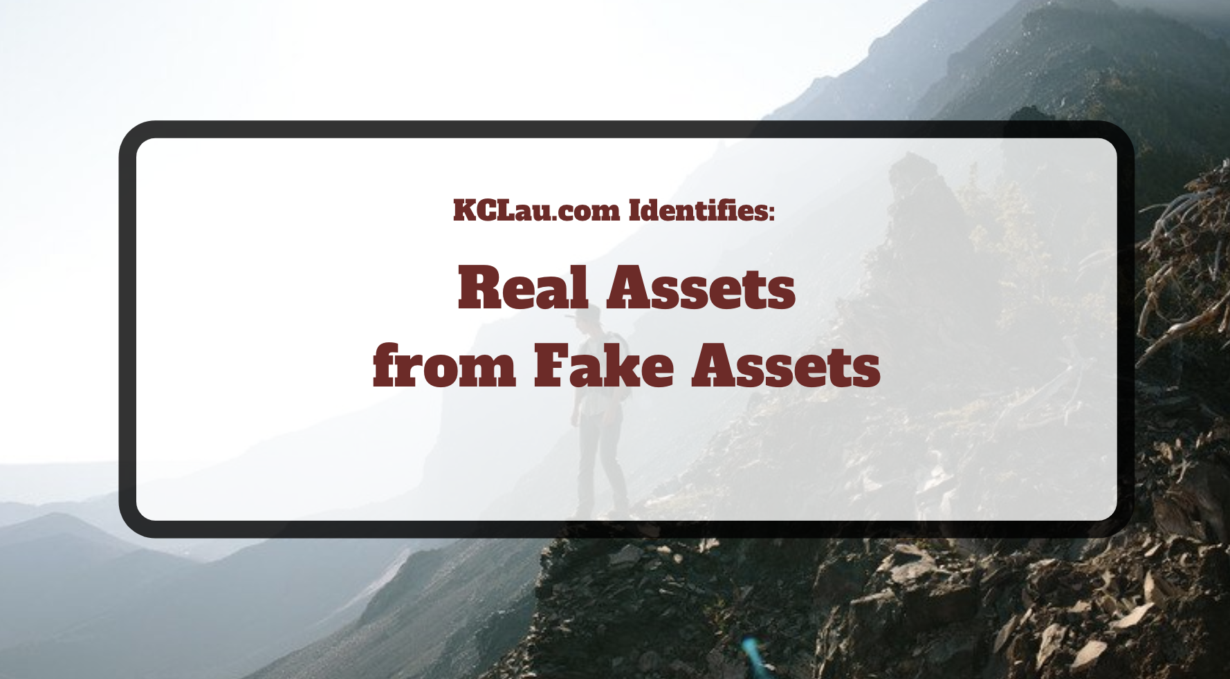 Fake Assets vs Real Assets