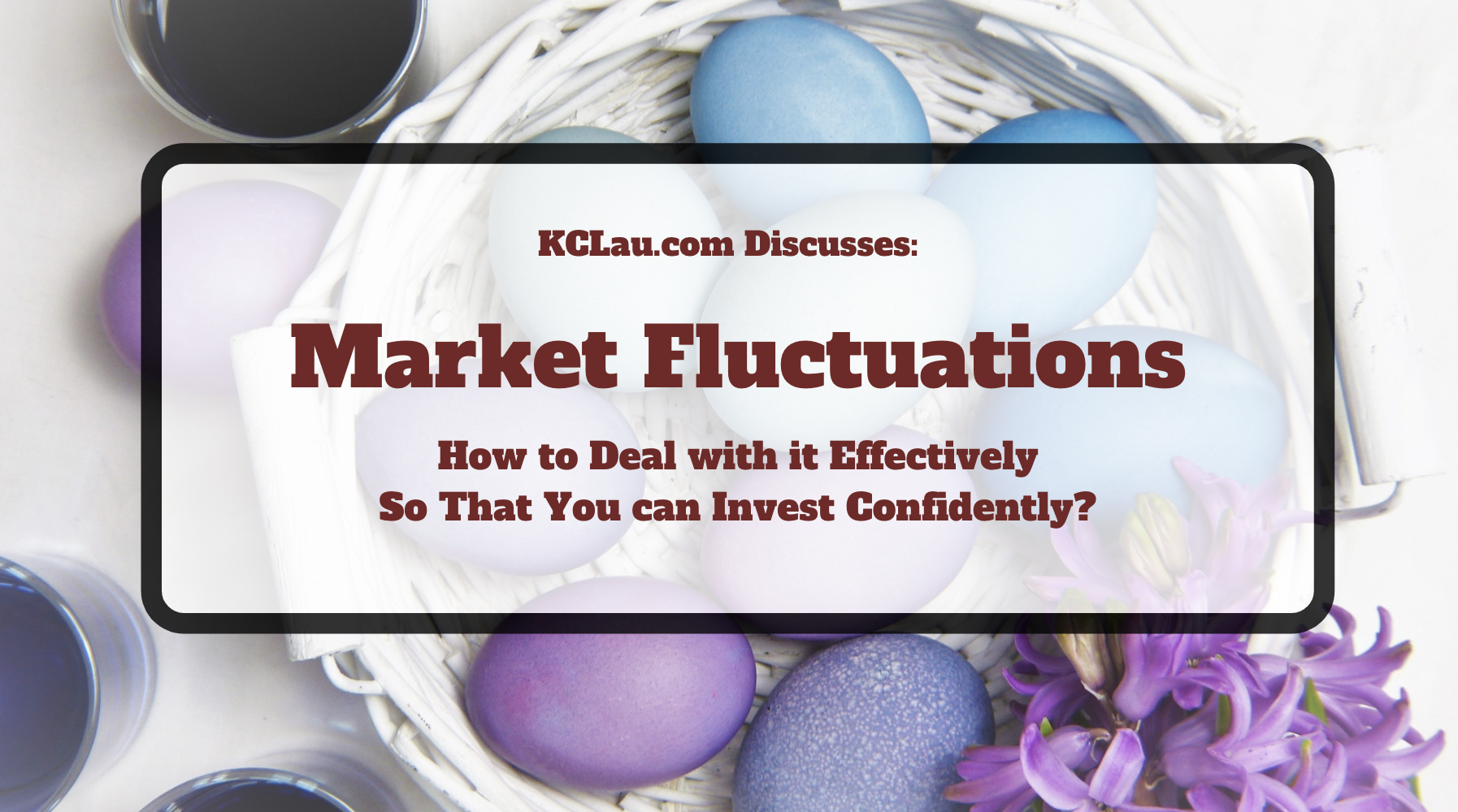How to Deal with Market Fluctuations when Investing in the Stock Market?