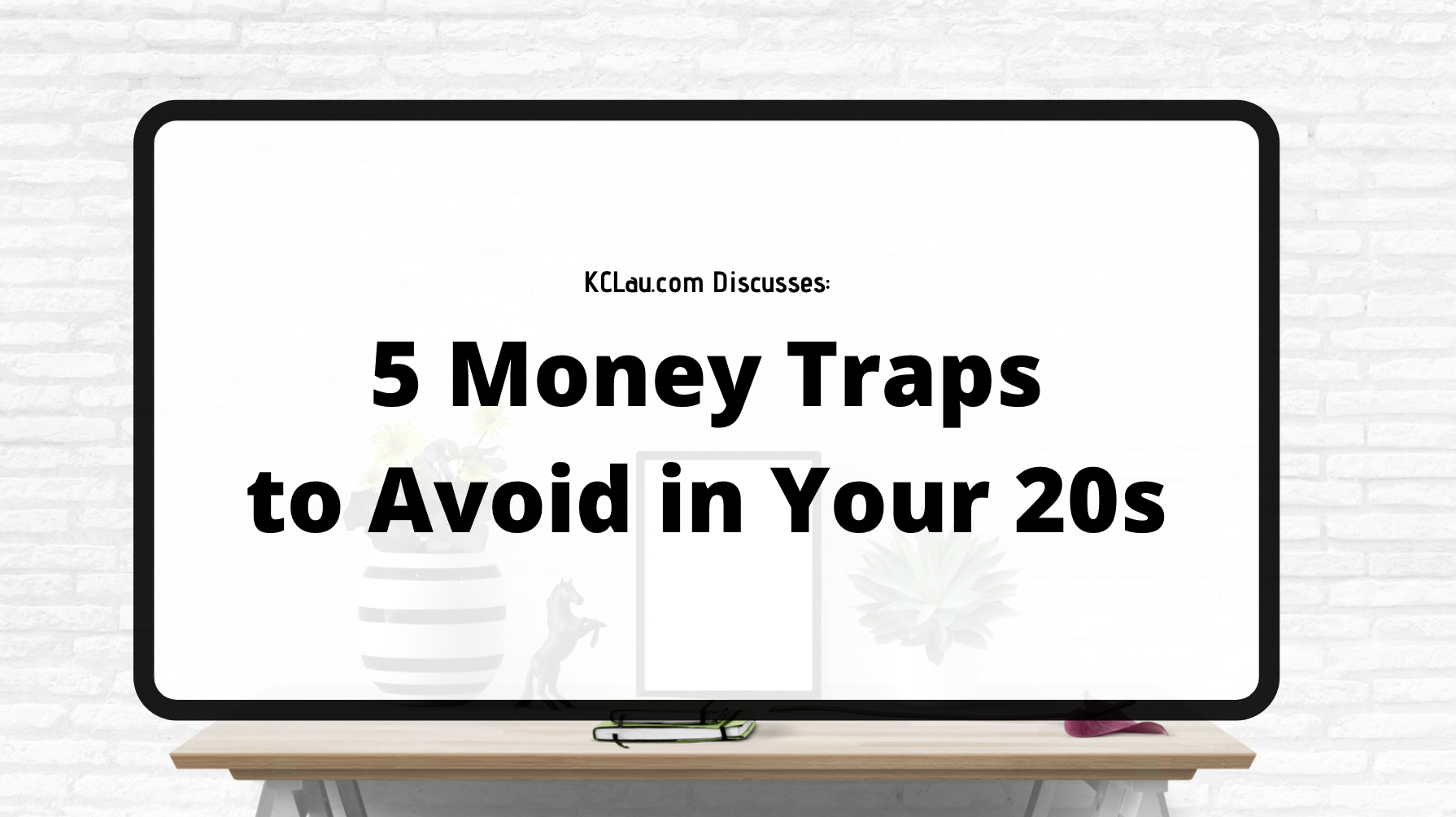 5 Money Traps to Avoid in Your 20s