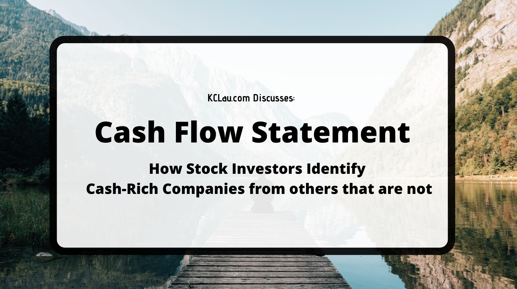 How do Stock Investors Read Cash Flow Statement of a Company?
