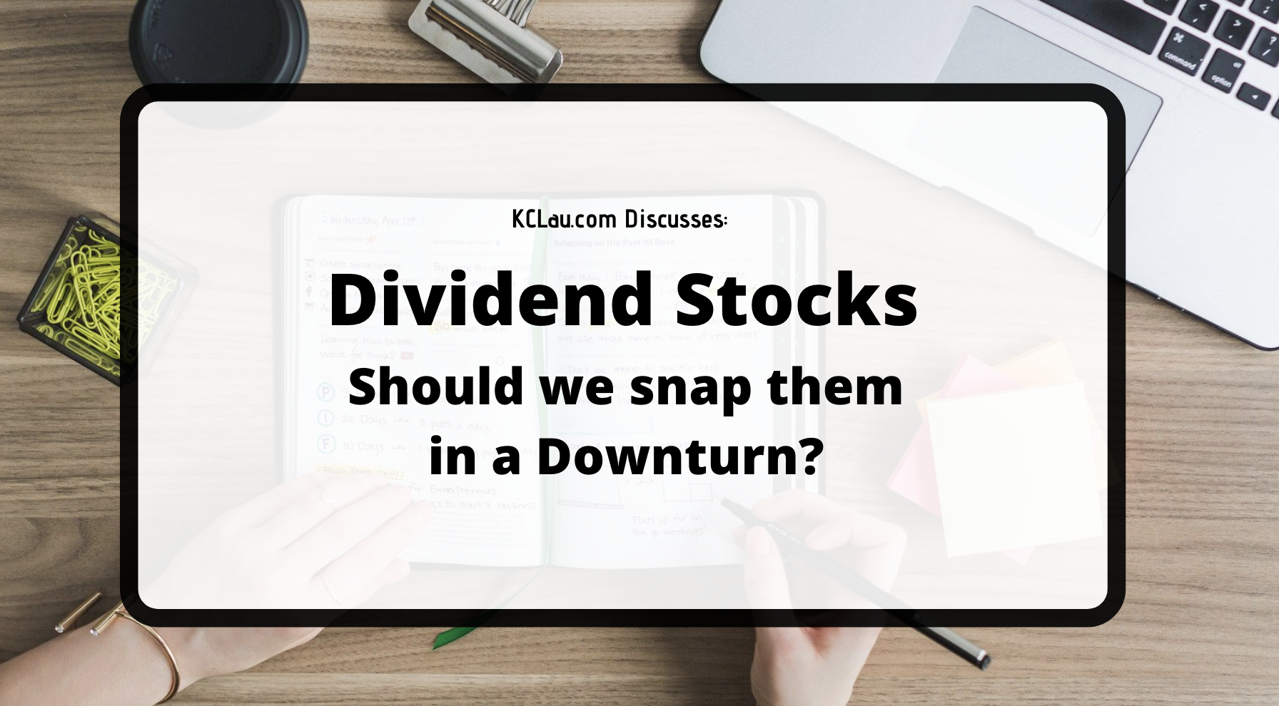 Should We Snap Up Dividend Stocks in a Downturn?