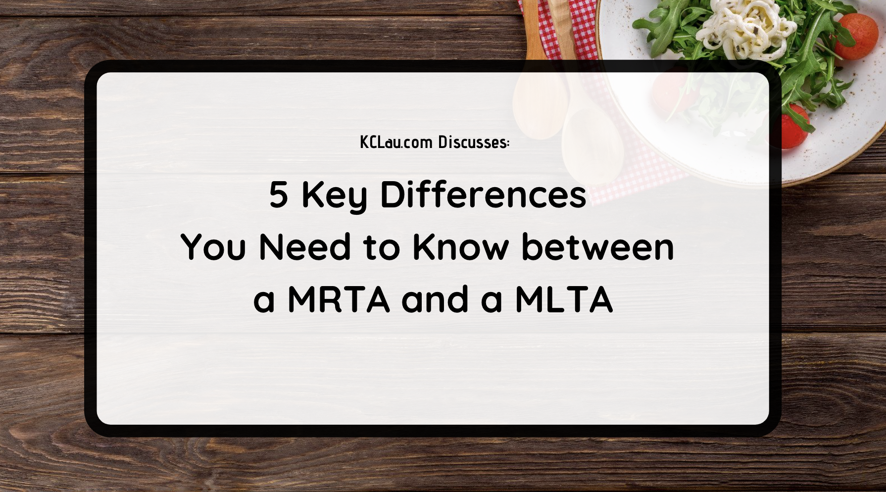 5 Key Differences You Need to Know between a MRTA and a MLTA