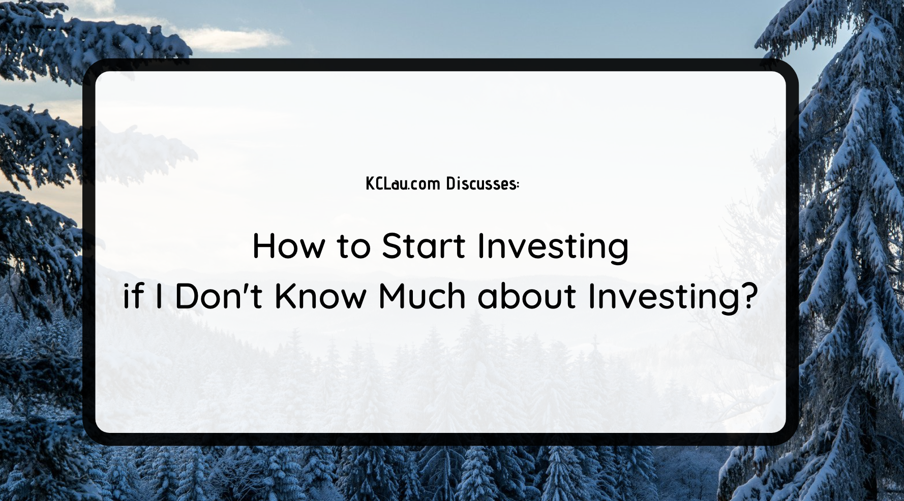 How to Start Investing if I Don't Know Much about Investing?