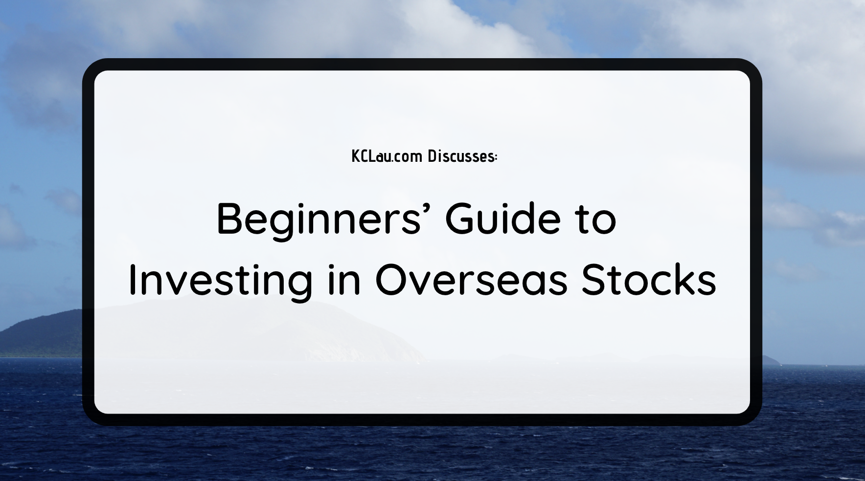 Beginners' Guide to Investing in Overseas Stocks