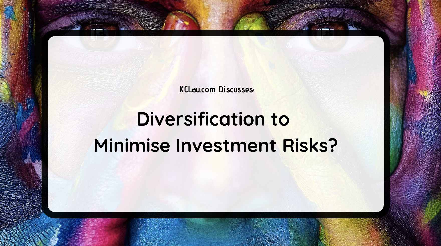 Diversification to Minimise Investment Risks?