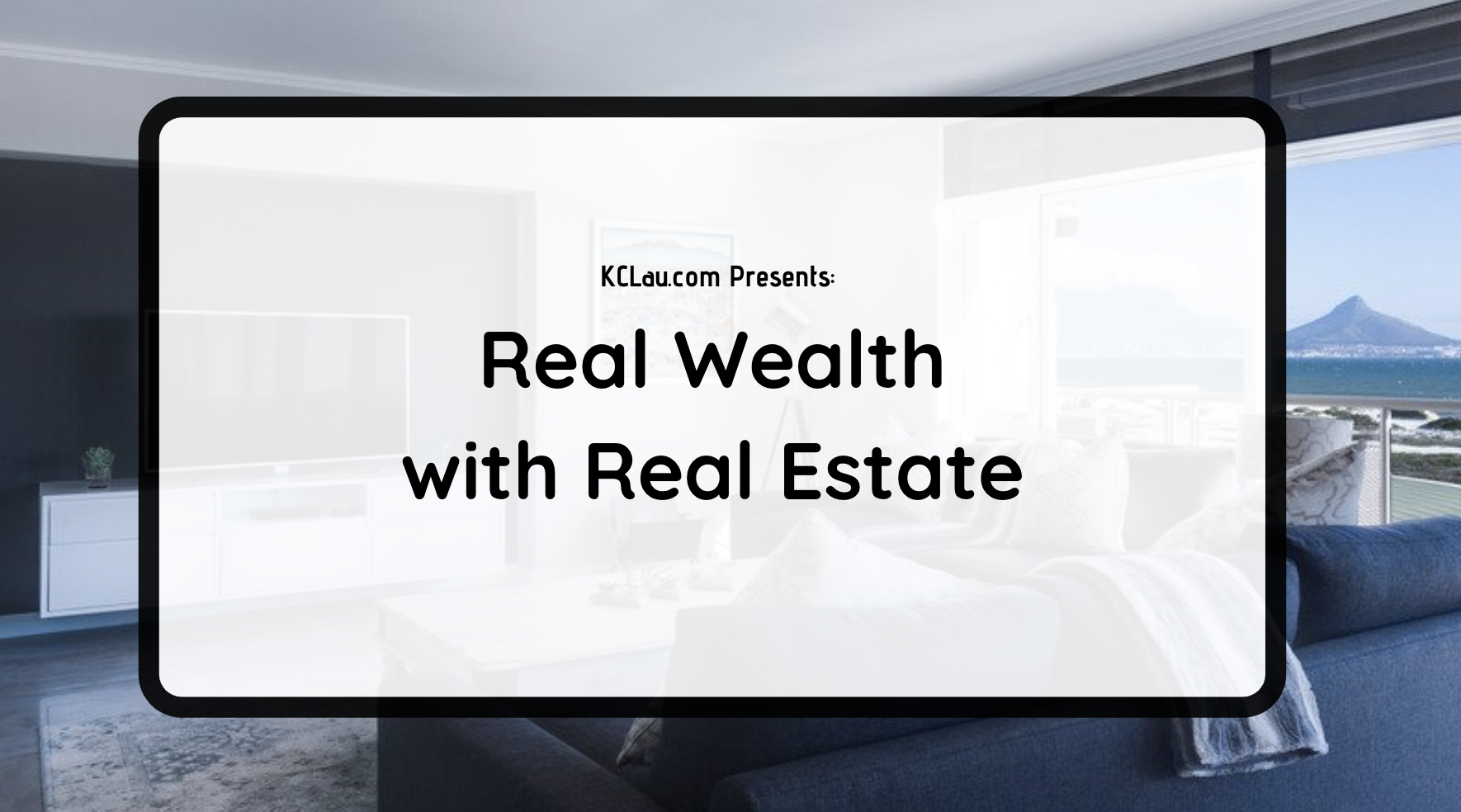 Real Wealth in Real Estate