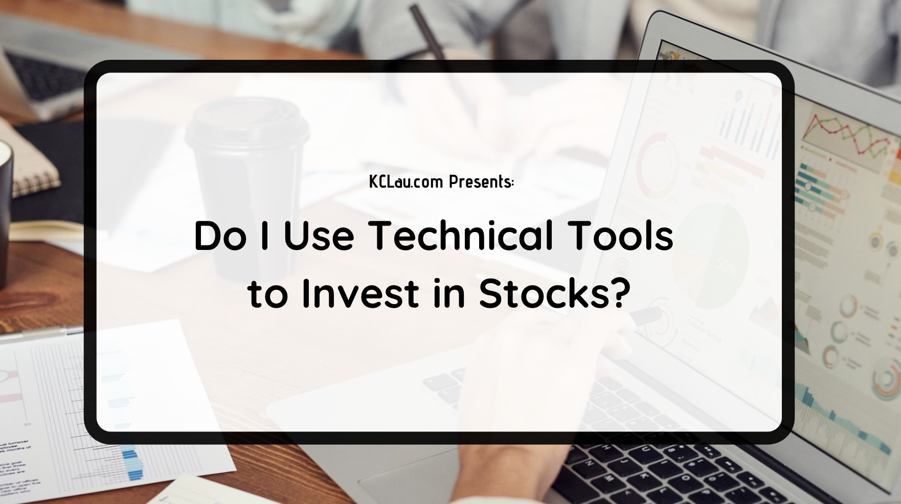 Do I Use Technical Tools to Invest in Stocks?