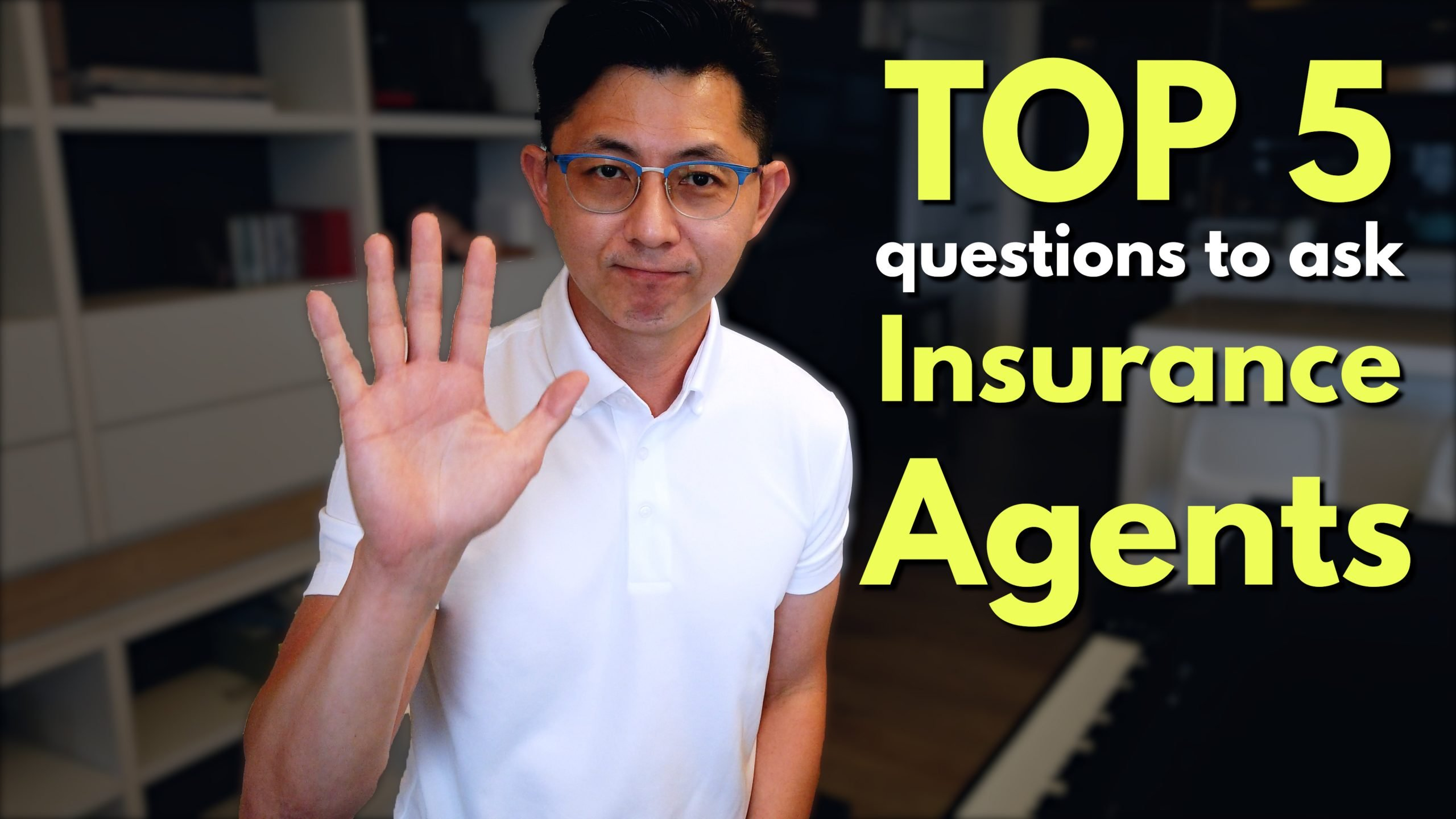 Top 5 Questions to Ask Your Insurance Agents Before Purchase a Policy